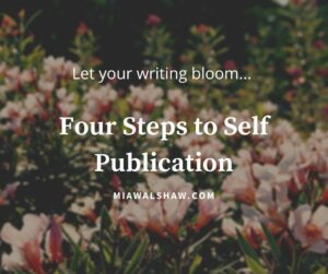 Four Steps to Self Publication